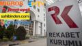 Rekabet Kurumu'ndan 32 dev firmaya soruşturma!