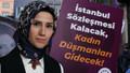 Sümeyye Erdoğan: İstanbul Sözleşmesi'nin feshini yanlış algılayan bir kesim var