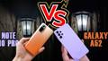 Redmi Note 10 Pro mu, yoksa Samsung Galaxy A52 mi?