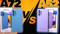 Samsung Galaxy A52 vs. Samsung Galaxy A72 !