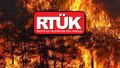 RTÜK'ten 'yangın yayınları' yazısı hakkında açıklama