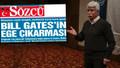 Faruk Bildirici'den Sözcü'ye Bill Gates tepkisi