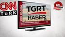 TGRT muhabirlerine CNN Türk fırçası!