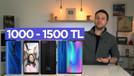 1000 - 1500 TL arası en iyi telefonlar neler?