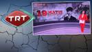 TRT'den 19 Mayıs skandalı için flaş açıklama