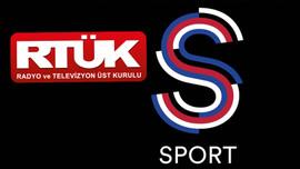 RTÜK'ten S Sport'a sürpriz ceza!