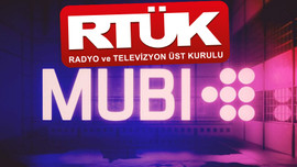 RTÜK'ten MUBİ'ye lisans alması için 72 saat süre!