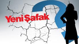 Yeni Şafak'ta Kaftancıoğlu depremi!