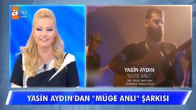 Yasin Aydın'dan Müge Anlı şarkısı