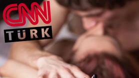 Bir 'erotik' hesap skandalı da CNN Türk'ten!