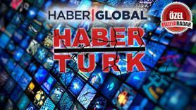 Haber Global buldu, Habertürk üzerine kondu!