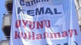 """""""GANDHİ KEMAL OYUNU KULLANMAYI UNUTMA!"""" KILIÇDAROĞLU'NA PANKART ŞOKU!"""