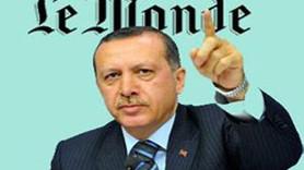 LE MONDE'DAN ERDOĞAN ANALİZİ!