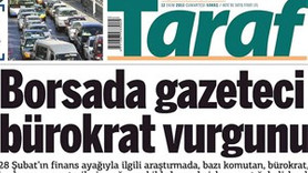 TARAF'TAN BORSACI GAZETECİLER BOMBASI!