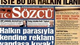 SÖZCÜ'DEN KADİR TOPBAŞ'A SERT TEPKİ; BU DA HALKIN İLANI!