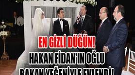 Hakan Fidan'ın oğlu, bakan yeğeniyle evlendi