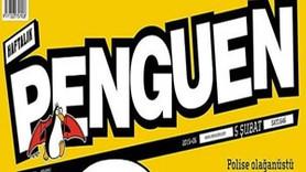 """""""İç güvenlik paketi"""" Penguen'in kapağında! """"Haklarınızı okuyorum..."""""""