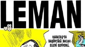 Cumhurbaşkanı Erdoğan LeMan'a kapak oldu: Kabataş'ta başörtülü bacımı...