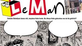Üsküdar'daki Kabe maketi Leman'a kapak oldu!