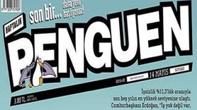 """Erdoğan'ın sözleri Penguen'e kapak oldu! """"İş yok değil var, ama..."""""""