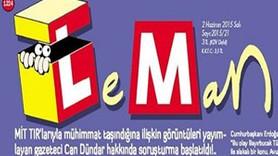 Leman'dan olay kapak! Erdoğan, Can Dündar'ı Bayırbucak'a gönderiyor!