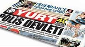 İstifalarla sarsılan Yurt gazetesi bugün hangi manşetle çıktı?
