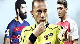 Arsenal-Barcelona maçı Cüneyt Çakır'ın!