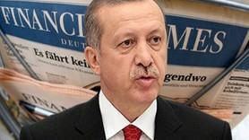 Financal Times yazdı: 'Erdoğan'ın tek adam olma mücadelesinin riskleri...'