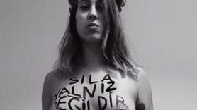 Femen'den Sıla'ya çıplak destek: Sıla yalnız değildir!