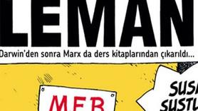 MEB'in yeni müfredatı LeMan'a kapak oldu: Susma...