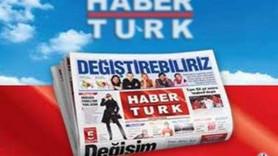 Gazete Habertürk'te tenkisat depremi! Hangi isimlerin görevine son verildi? Medyaradar açıklıyor...