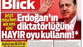 İsviçre gazetesi Blick'ten Türkçe manşet: Erdoğan'ın diktatörlüğüne hayır oyu kullanın
