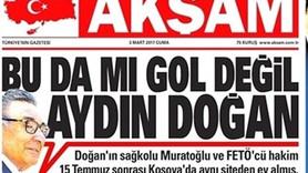 Akşam'ın manşetine Hürriyet'ten sert yanıt: Gol değil yalan!