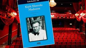 Kürk Mantolu Madonna ilk kez sahnelenecek! Kadrosunda hangi isimler var?