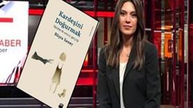 CNN Türk haber spikeri yazmıştı! Ensesti anlatan kitaba yasak!