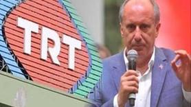 Muharrem İnce: Kimi, nasıl eleştireceğimi TRT'nin 'hadsiz' yöneticilerinden mi öğreneceğim?