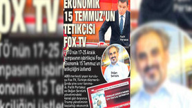 Sabah'tan olay yaratacak Fox TV iddiası: Ekonomik 15 Temmuz'un medya ayağı