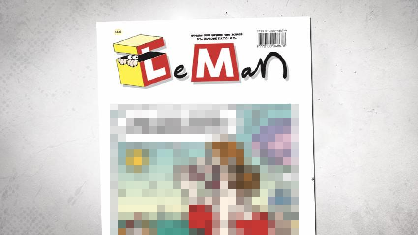 """LeMan'dan bomba seçim kapağı: """"Fazla açılmayın oy vermeye gideceğiz"""""""