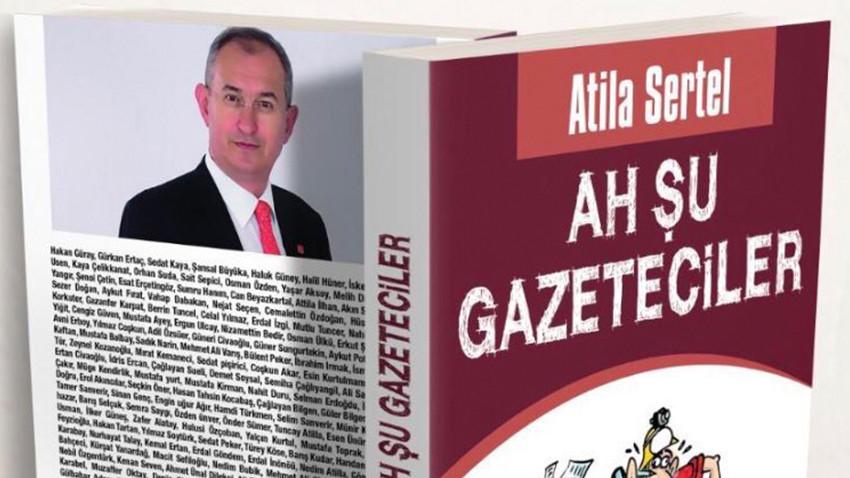 Atila Sertel'in yeni kitabı raflarda yerini aldı