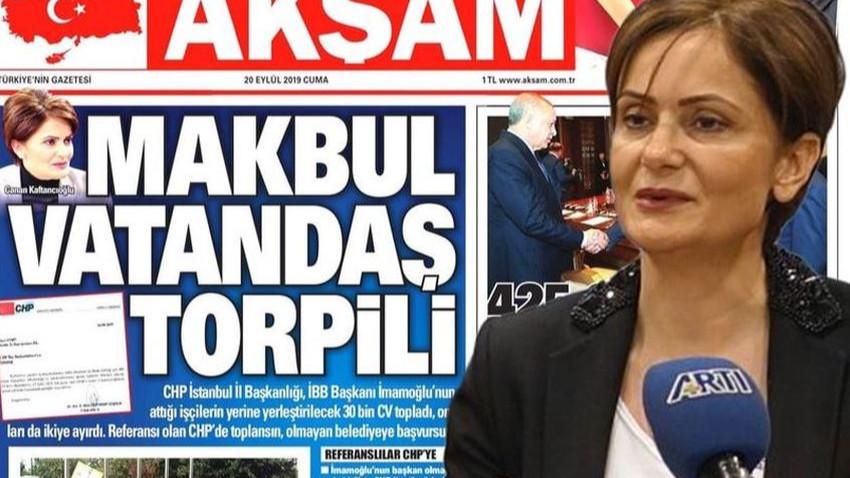 Yeni polemik 30 bin CV! Akşam manşet yaptı Kaftancıoğlu yalanladı