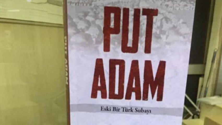 'Put Adam' kitabının yayıncısına 'Atatürk'ün hatırasına alenen hakaret'ten hapis istemi