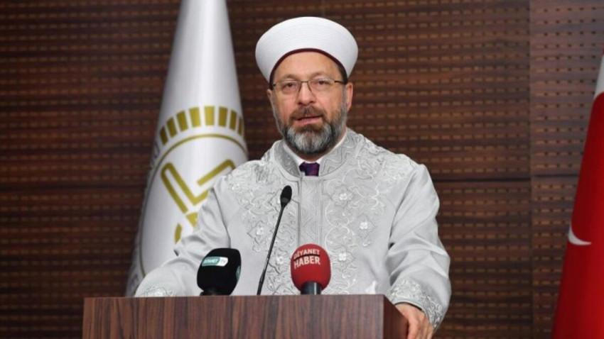 Diyanet İşleri Başkanı'ndan koronavirüs açıklaması: Cami ve mescitlerde cemaatle namaz kılınmayacak