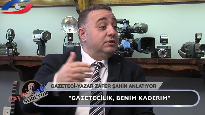 """Cezmi Abi'nin konuğu Zafer Şahin: """"Gazetecinin kazandığı para para değil!"""""""