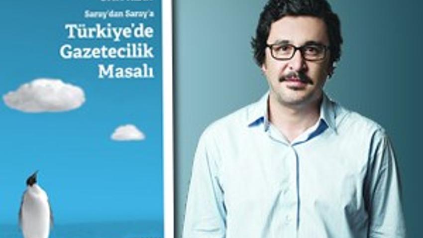 Bu kitap uykunuzu kaçıracak: Türkiye'de Gazetecilik Masalı