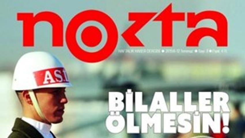 Nokta Dergisi'ne büyük şok! Yeni sayısı toplatıldı!